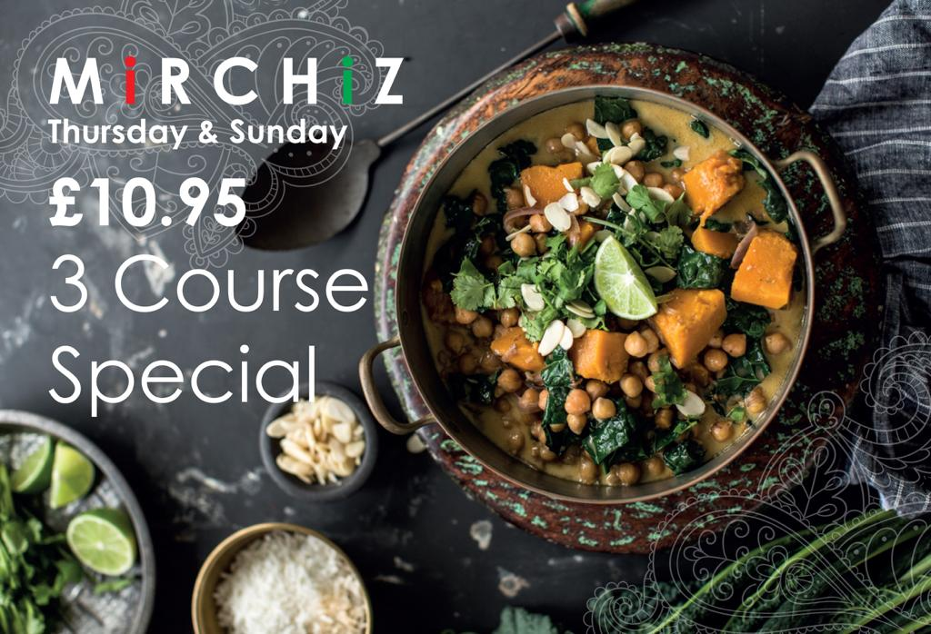 Mirchiz York - Thursday & Sunday 3 Course Special